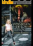 La venganza de los Tloc (En órbitas extrañas nº 9) (Spanish Edition)