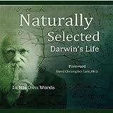 Naturally Selected: Darwin's Life