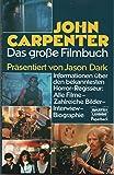 John Carpenter. Das große Filmbuch. (Paperback).