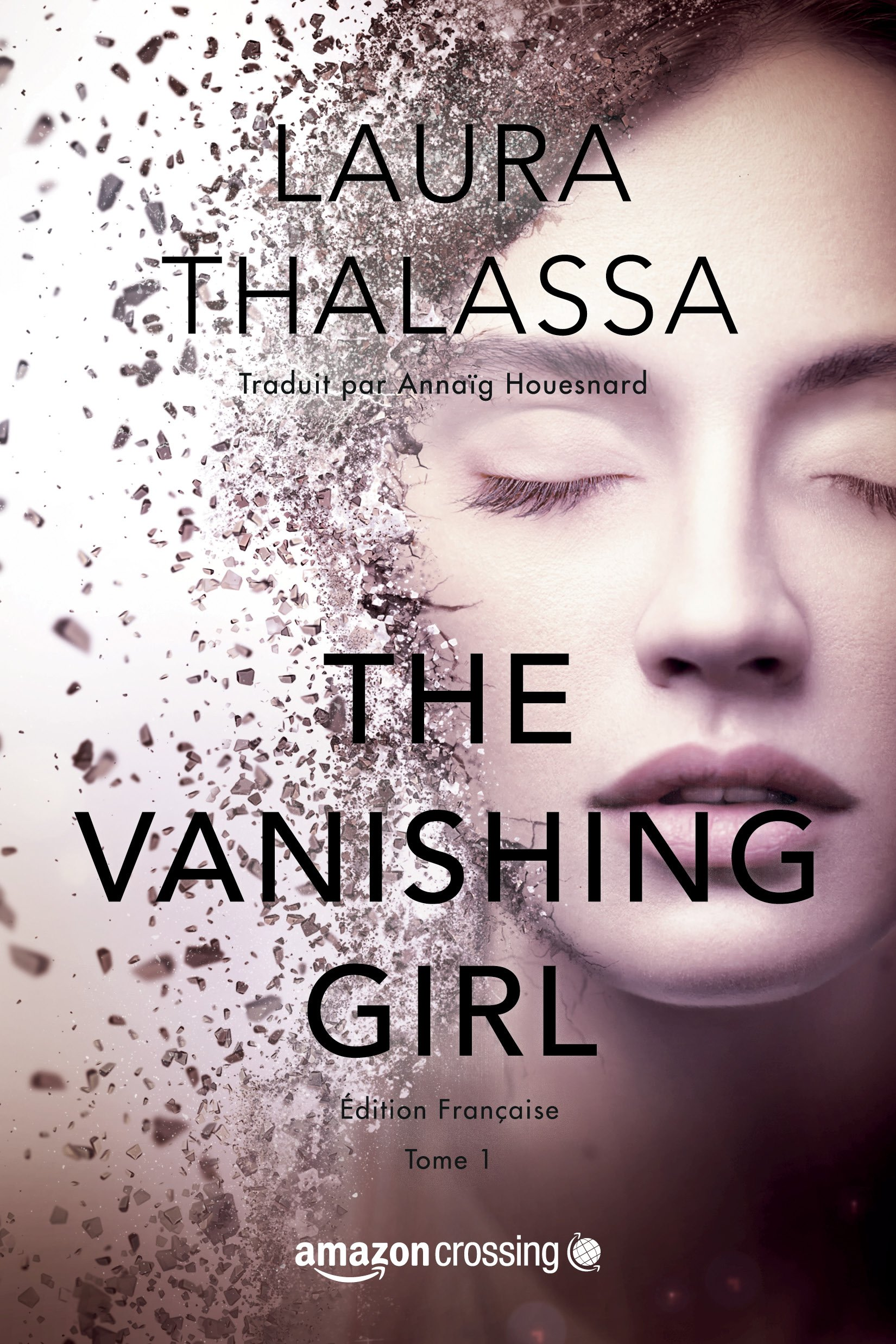 The Vanishing Girl - Édition française (Saga The Vanishing Girl t. 1) por Laura Thalassa