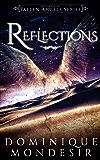 Reflections (Fallen Angels Book 4)