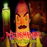 Neighbor Scary Horror
