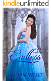 Endless: A Cinderella Retelling (Lost in a Fairy Tale)
