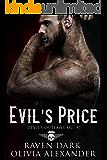 Evil's Price: Devil's Outlaws MC (Book One) (Dark MC Romance)