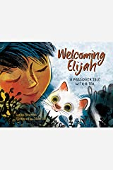Welcoming Elijah: A Passover Tale with a Tail Kindle Edition