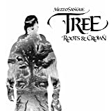 Tree – Roots & Crown [Explicit]