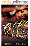 Ratchet Wives Club: Episode 6