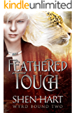 Feathered Touch (Wyrd Bound Book 2)