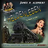 Heldenleben: The Cable Denning Mystery Series, Book 3