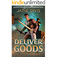 Deliver the Goods: A Newton's Gate Series (The Delivery Mage Book 2)