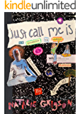 Just Call Me Is: An Introduction to Mindfulness