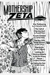 Mothership Zeta: Issue 4 Kindle Edition