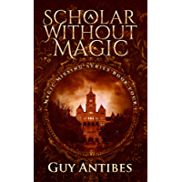 A Scholar Without Magic (Magic Missing Book 4)