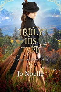 Truly His Type (Cowboys and Angels Book 25)