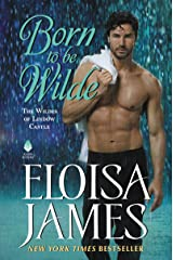 Born to Be Wilde: The Wildes of Lindow Castle Kindle Edition