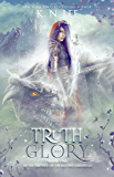 Truth and Glory (Empire of Dragons)