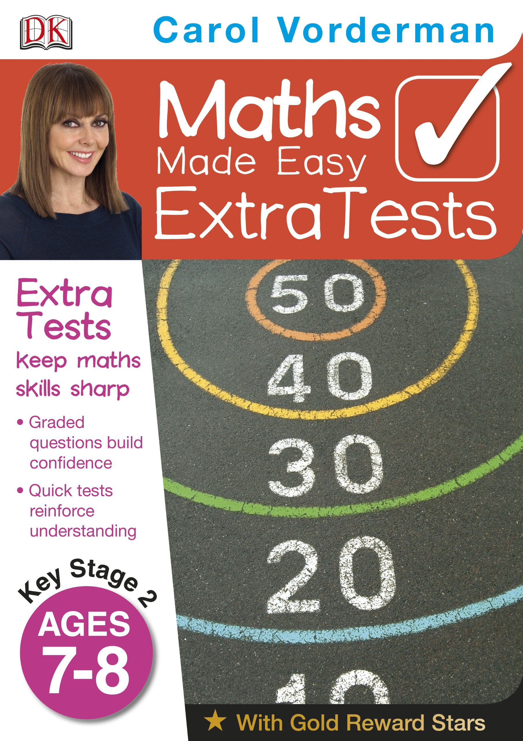 Maths Made Easy Extra Tests Age 7-8 (Carol Vorderman\'s Maths Made ...