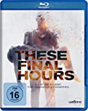 These Final Hours [Blu-ray]