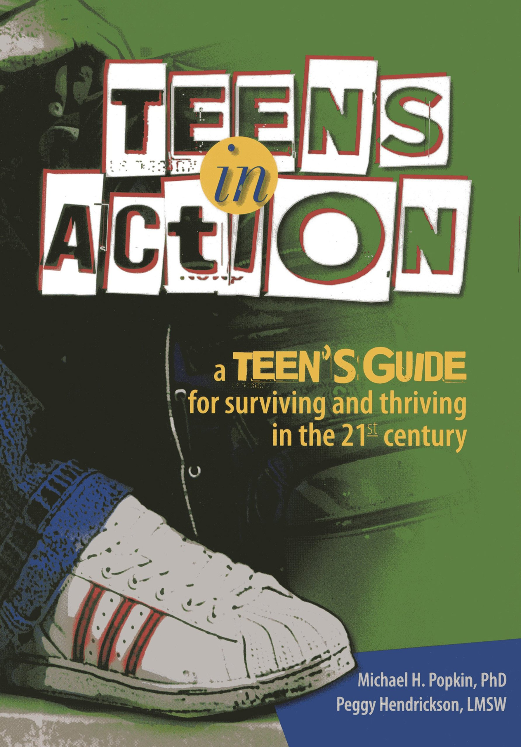 Teens in Action: A Teen's Guide for Surviving and Thriving in the 21st Century ebook