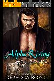 Alpha Rising: A Paranormal Romance, Fallen Alpha # 0.5