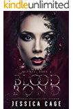 Blood Bond (The Alphas Book 3)