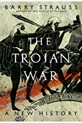 The Trojan War: A New History Kindle Edition