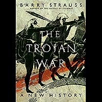 The Trojan War: A New History (English Edition)