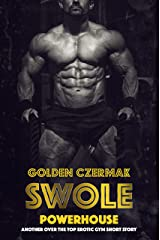 Swole: Powerhouse Kindle Edition