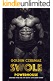 Swole: Powerhouse