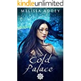 The Cold Palace: A bittersweet tale of love lost and found. (Forbidden City Book 4)