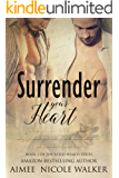 Surrender Your Heart: Book 3 of the Fated Hearts Series