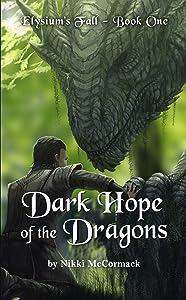 Dark Hope of the Dragons (Elysium's Fall Book 1)