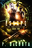 Escape (The 1000 Revolution Book 2)