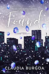 Found: A Friends to lovers romance Kindle Edition