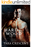 Hard Wood (Hard n' Dirty)