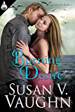 Burning Desire (Bay Shore Book 1)