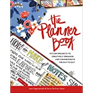 The Planner Book: Stylish Projects to Creatively Organize and Commemorate the Day to Day