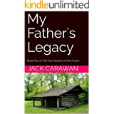 My Father's Legacy: Book Two of The Four Seasons of the Future