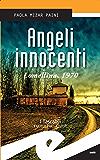 Angeli innocenti. Lomellina, 1970