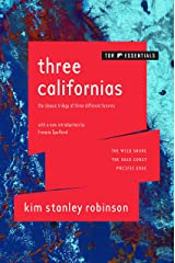 Three Californias: The Wild Shore, The Gold Coast, and Pacific Edge Kindle Edition