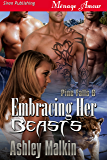 Embracing Her Beasts [Pine Falls 6] (Siren Publishing Menage Amour)