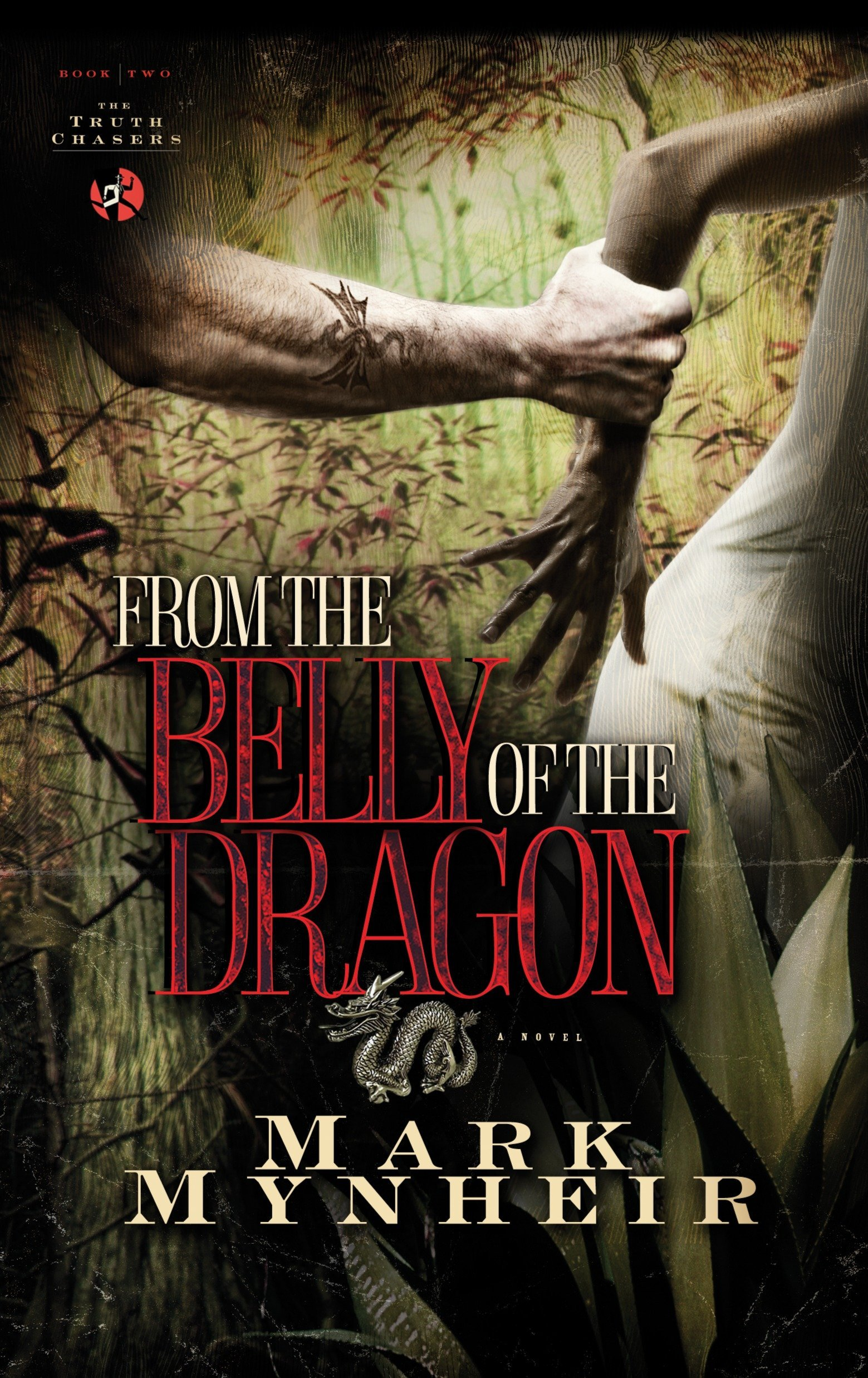 Download From the Belly of the Dragon (The Truth Chasers Series #2) pdf