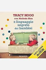 Il linguaggio segreto dei bambini Audible Audiobook