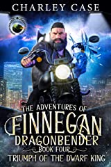 Triumph Of The Dwarf King (The Adventures of Finnegan Dragonbender Book 4) Kindle Edition