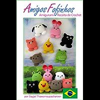 Amigos Fofinhos Amigurumi Receita de Crochet (Receitas Fáceis de Bonecas em Crochet Livro 8)