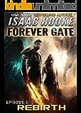 Rebirth (The Forever Gate Book 6)