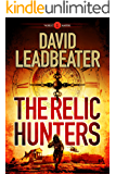 The Relic Hunters (The Relic Hunters Series Book 1) (English Edition)
