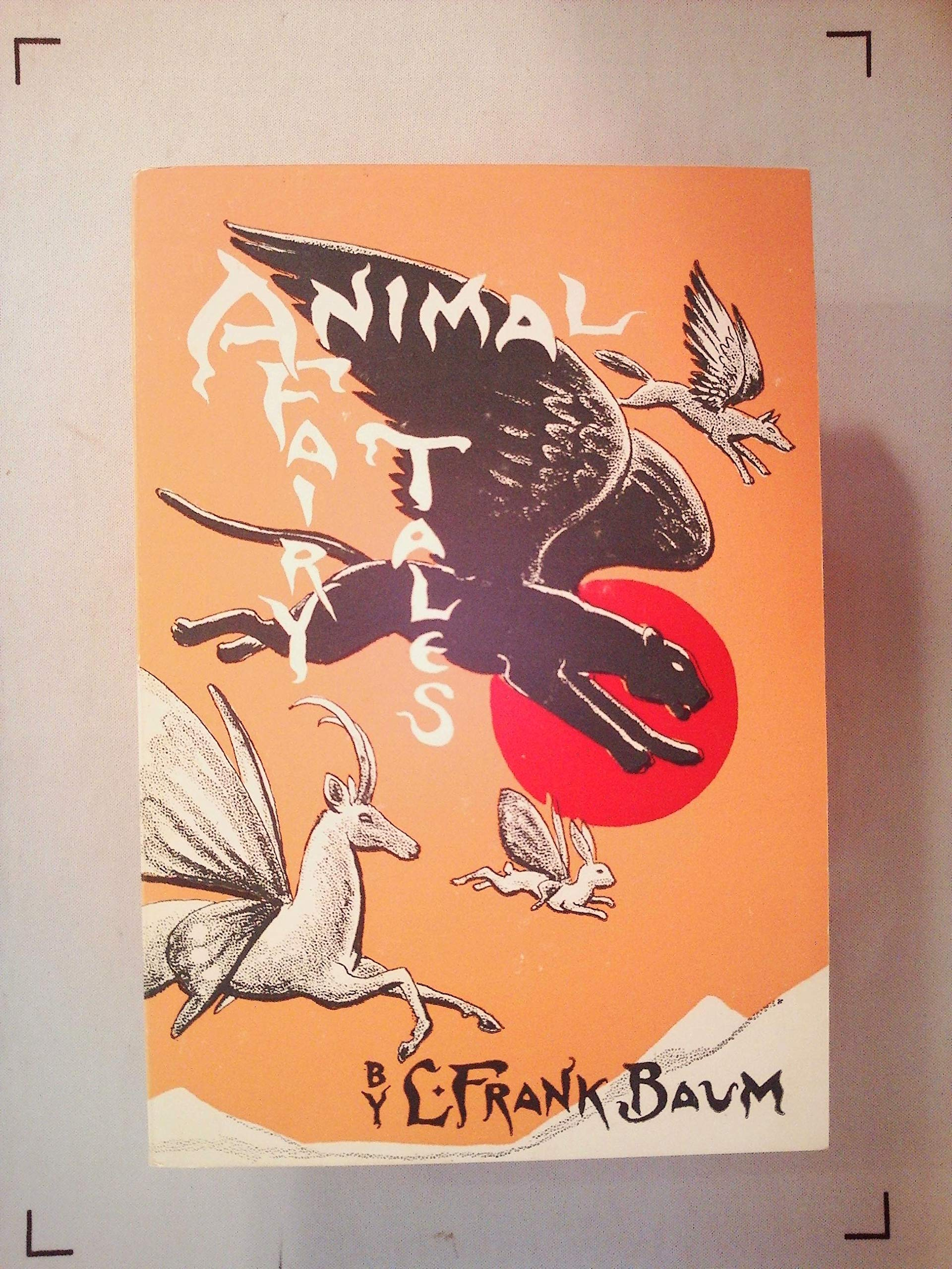 Animal Fairy Tales, Baum, L. Frank