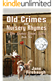 Old Crimes and Nursery Rhymes (White Mountains Romantic Mysteries Book 2)