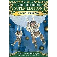 World at War, 1944: Magic Tree House Super Edition, Book 1